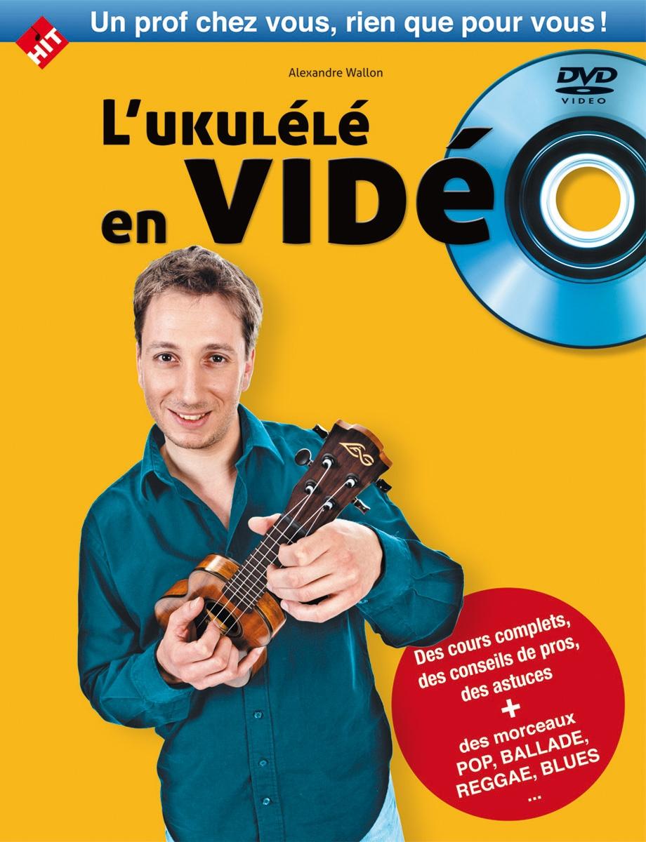 Wallon A. - L'ukulele En Video Livre + Dvd - Ukulele
