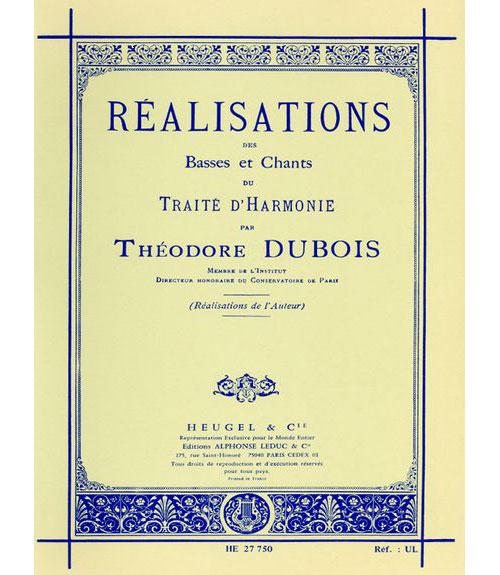 Dubois Th. - Realisations Des Basses Et Chants Du Traite D'harmonie