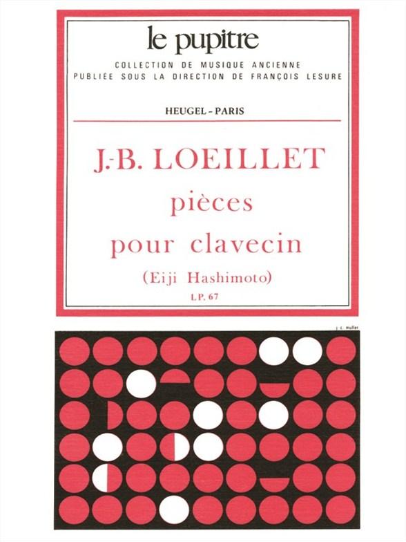 Loeillet J.b. - Pieces De Clavecin