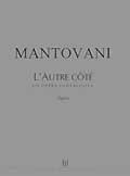 Mantovani Bruno - L'autre Cote - Soli, Choeur, Orchestre