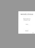 Levinas Michael - Quatuor A Cordes N°2 - 2 Violons, Alto, Violoncelle