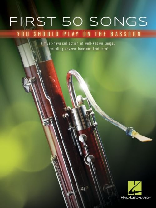 FIRST 50 SONGS YOU SHOULD PLAY ON BASSOON