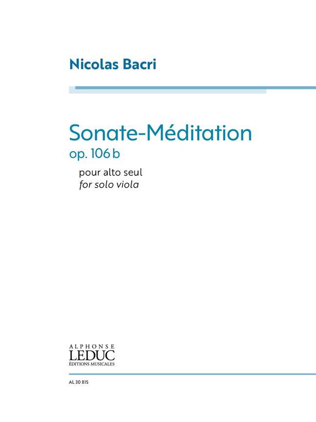 Nicolas Bacri - Sonate-meditation Pour Alto Solo Op.106b
