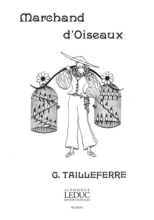 TAILLEFERRE GERMAINE - MARCHAND D'OISEAUX 2 PIANOS