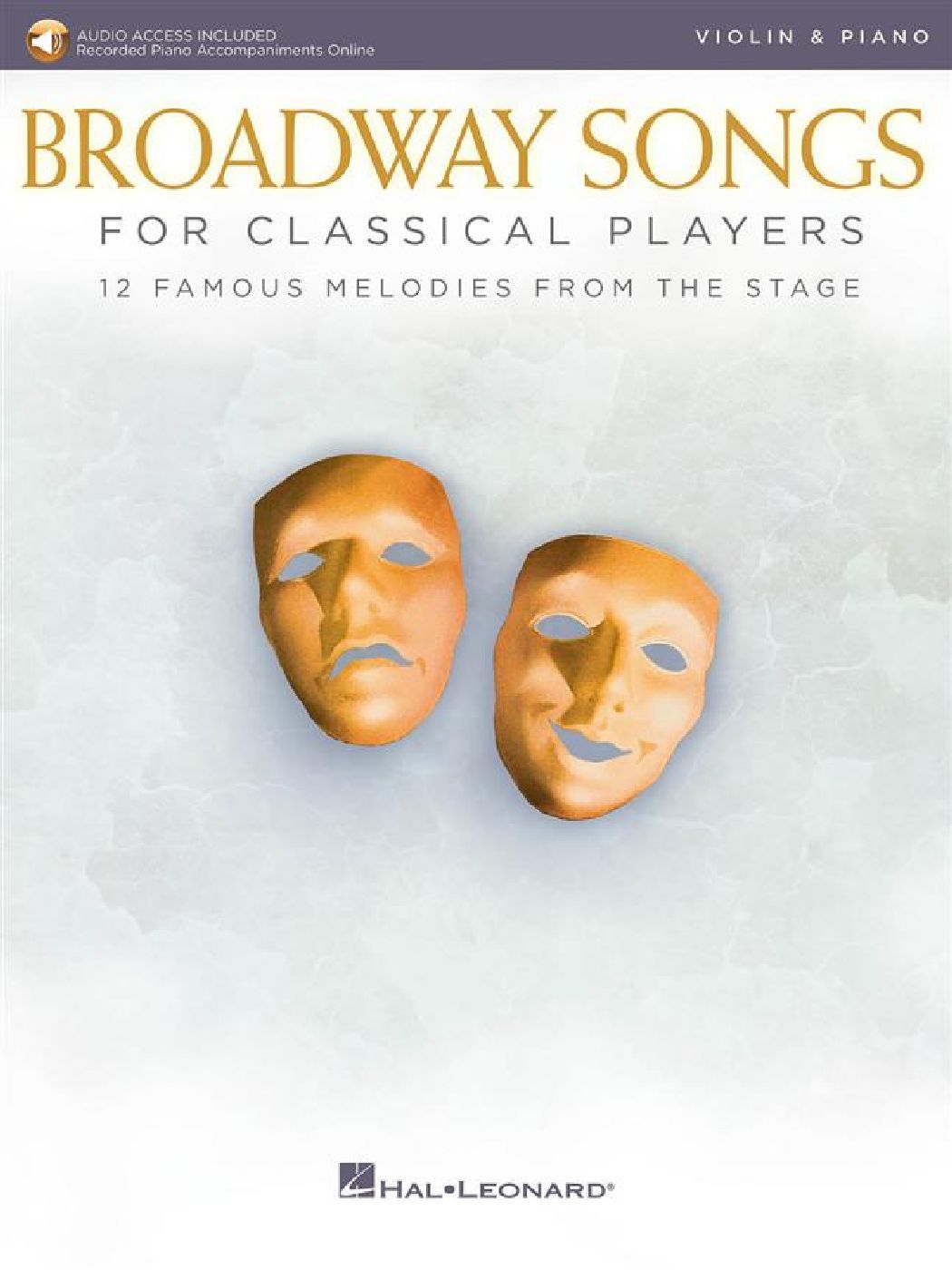 Broadway Songs For Classical Players - Violon Et Piano