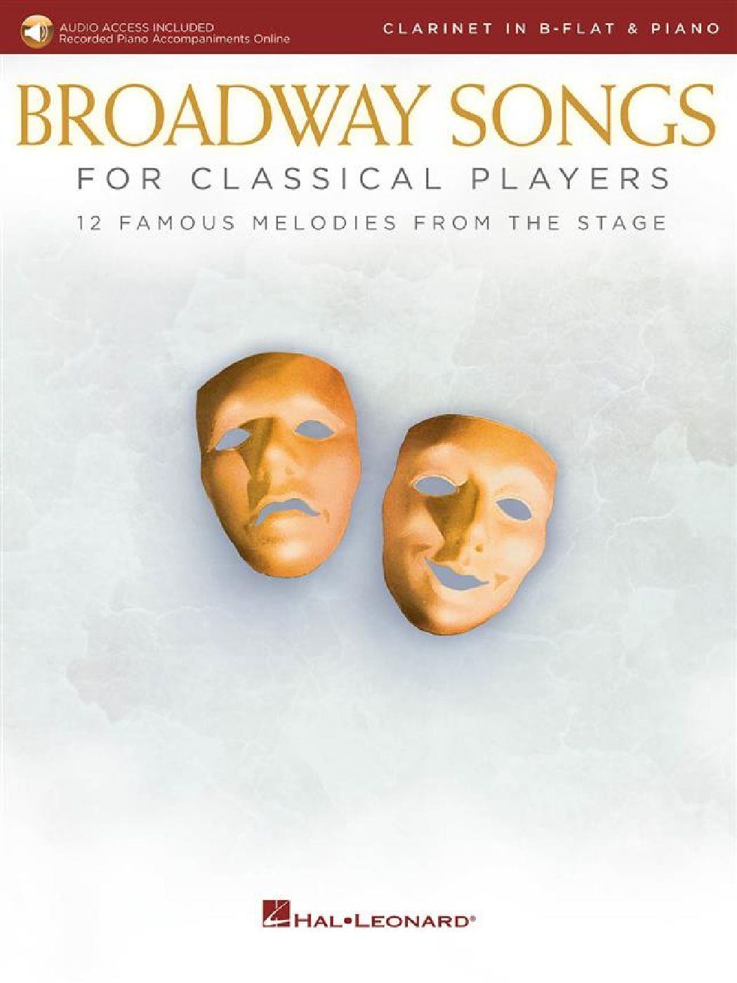 Broadway Songs For Classical Players - Clarinette Et Piano