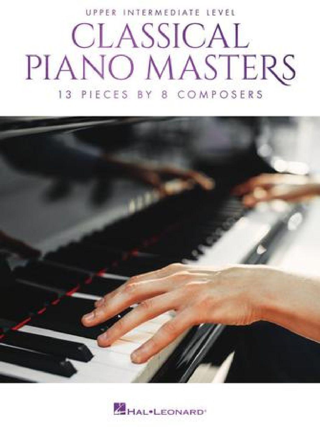Classical Piano Masters: Upper Intermediate - Piano
