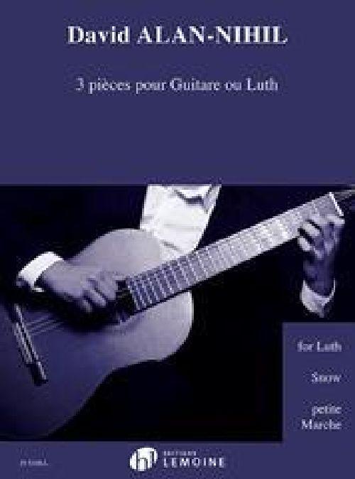 David Alan-nihil - 3 Pieces Pour Guitare Ou Luth - Guitare Ou Luth