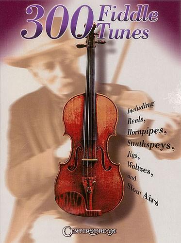 300 Fiddle Tunes - Violin