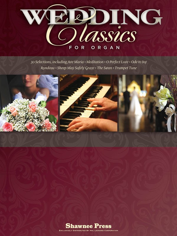 Wedding Classics For Organ - Organ