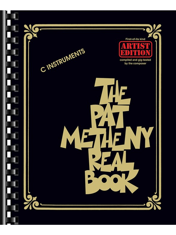 The Pat Metheny Real Book - C Instruments