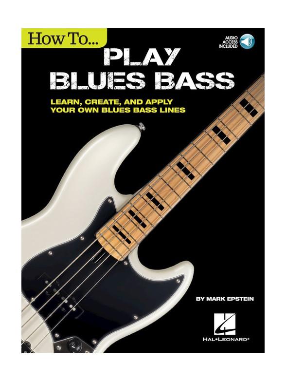 Epstein Mark - How To Play Blues Bass