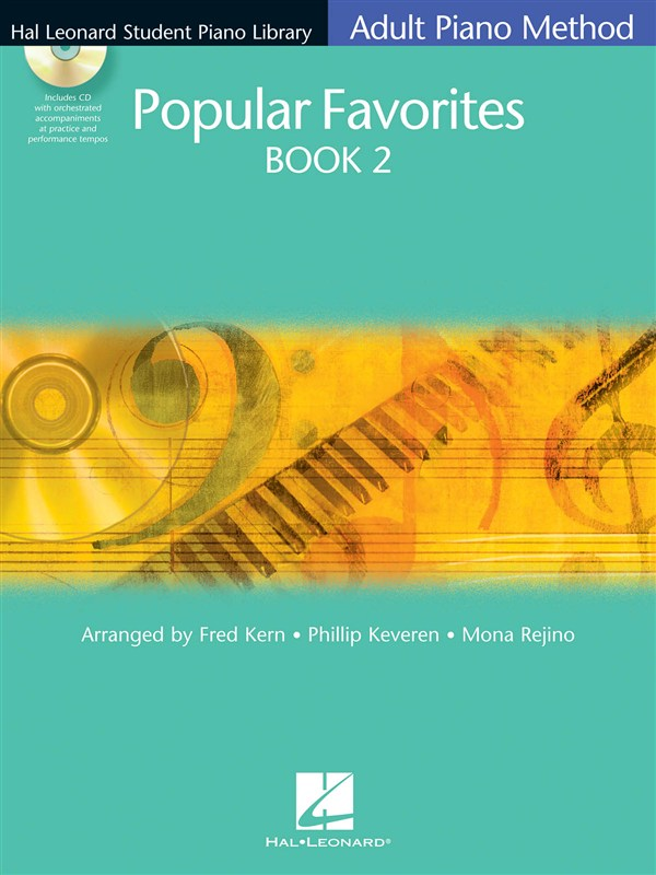 HAL LEONARD ADULT PIANO METHOD - POPULAR FAVOURITES BOOK 2 - PIANO SOLO