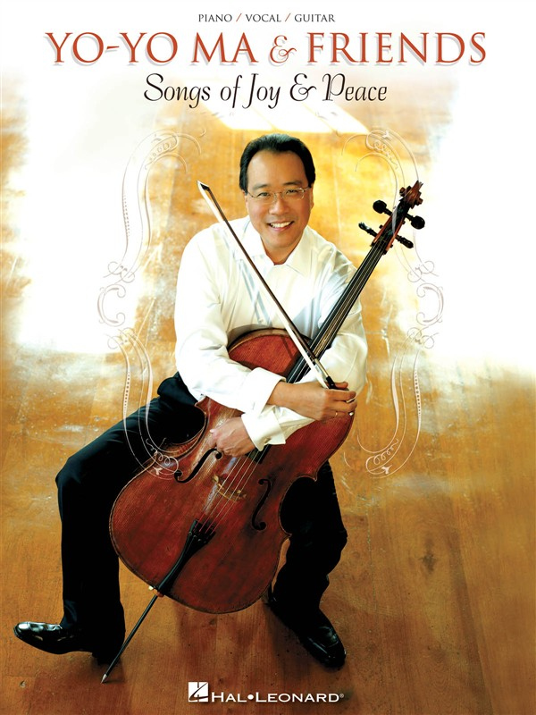 YO YO MA AND FRIENDS SONGS OF JOYS AND PEACE PVG ARTIST SONGBOOK - CELLO