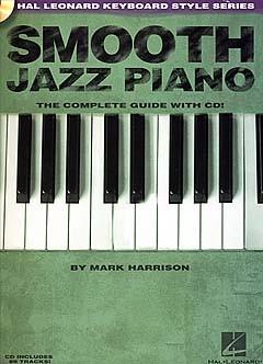 Harrison Mark - Smooth Jazz Piano - Keyboard Style Series - Piano Solo