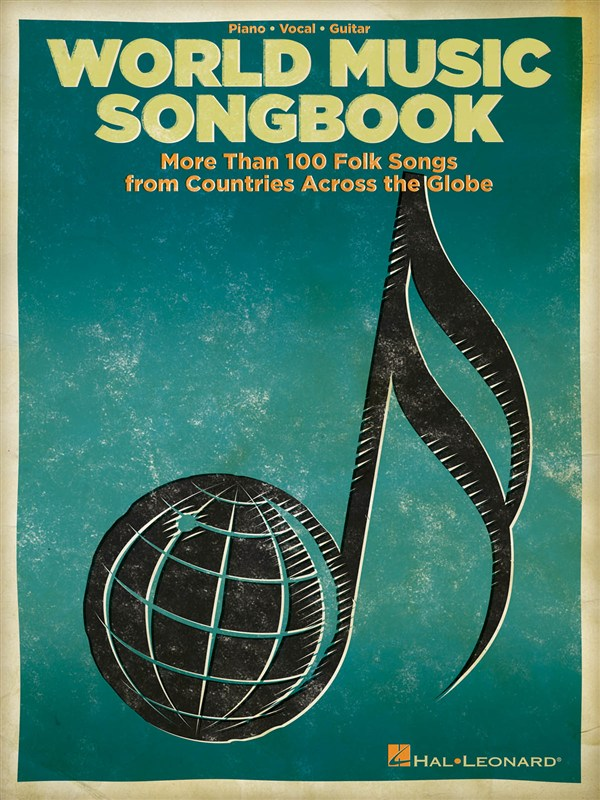 WORLD MUSIC SONGBOOK MORE THAN 100 FOLK SONGS AROUND GLOBE - PVG