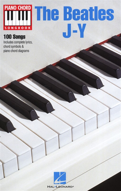 THE BEATLES J-Y PIANO CHORD SONGBOOK PF- LYRICS AND PIANO CHORDS