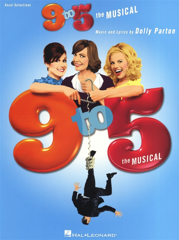 PARTON DOLLY - 9 TO 5 THE MUSICAL - PVG