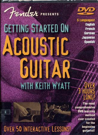 Wyatt Keith -  Fender Getting Started On Acoustic Guitar