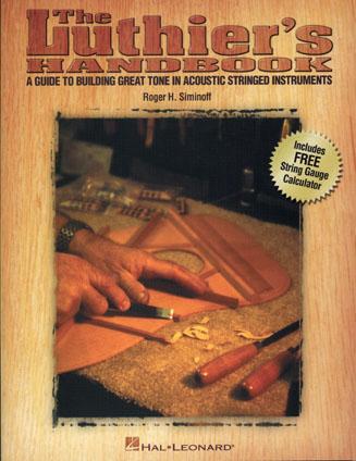Siminoff Roger - Luthier's Handbook