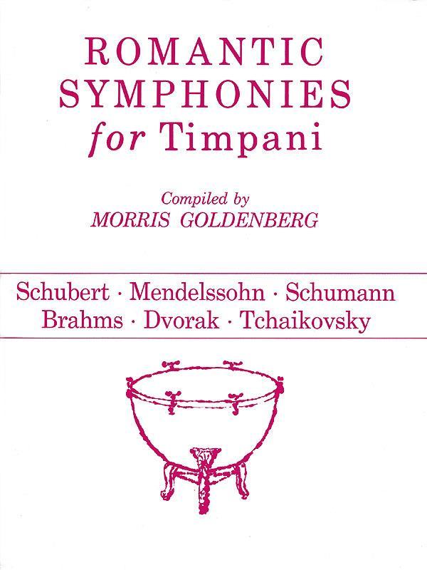 Morris Goldenberg - Romantic Symphonies For Timpani
