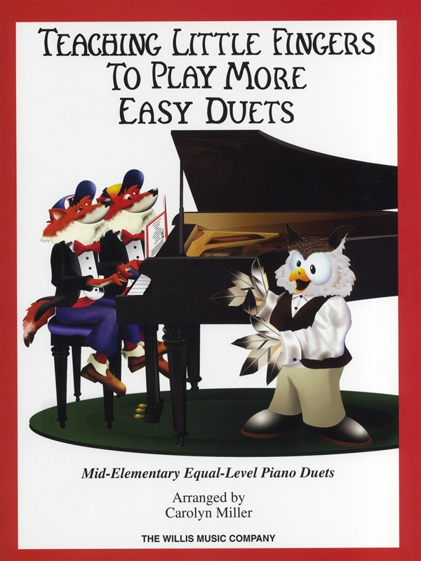 Teaching Little Fingers To Play More Easy Duets Piano Duet- Piano Duet
