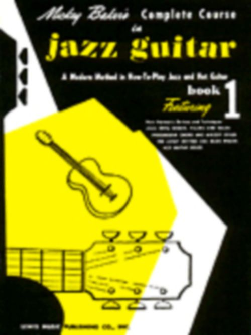 Mickey Baker's Complete Course In Jazz Guitar Book 1