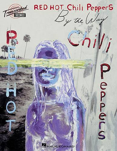 Red Hot Chili Peppers - By The Way - Scores