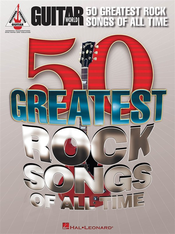 Guitar World 50 Greatest Rock Songs Of All Time Grv Guitar - Guitar Tab