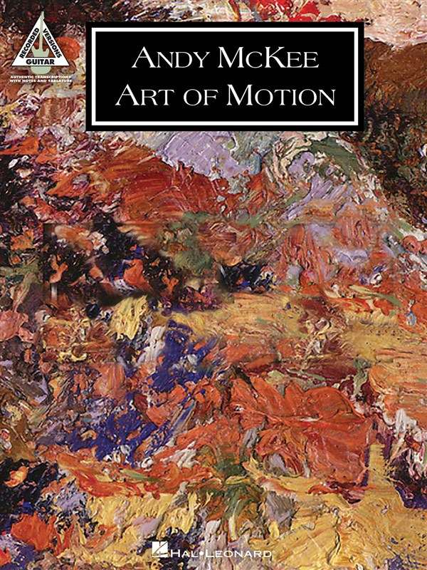 Mckee Andy - Art Of Motion Guitar Recorded Version - Guitar