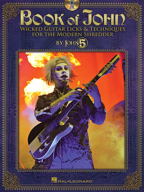 John 5 Book Of John Wicked Guitar Licks And Techniques + Cd - Guitar Tab