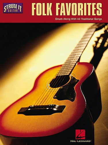 Strum It Guitar Folk Favourites - Melody Line, Lyrics And Chords