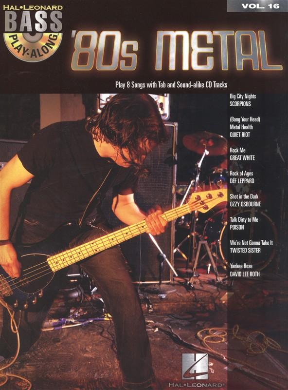 Bass Play Along Volume 16 80's Metal - Bass Guitar