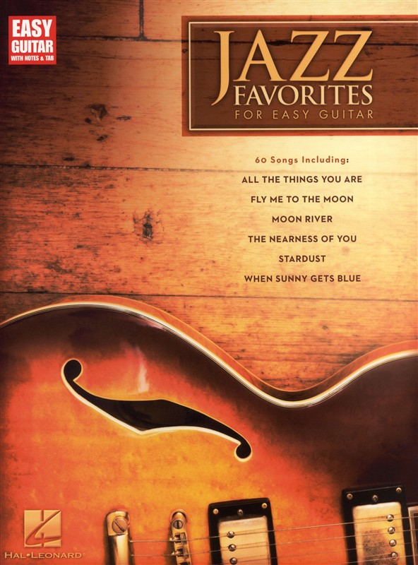 Jazz Favorites For Easy Guitar With Notes And - Guitar