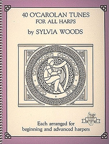 Sylvia Woods 40 O' Carolan Tunes For All Harps - Harp