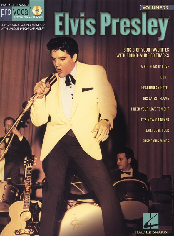 Pro Vocal Volume 23 Presley Elvis Mens Edition Vce + Cd - Melody Line, Lyrics And Chords