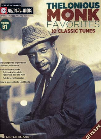 THELONIOUS MONK -JAZZ PLAY ALONG VOL.91 THELONIOUS MONK + CD - Bb, Eb, C INSTRUMENTS