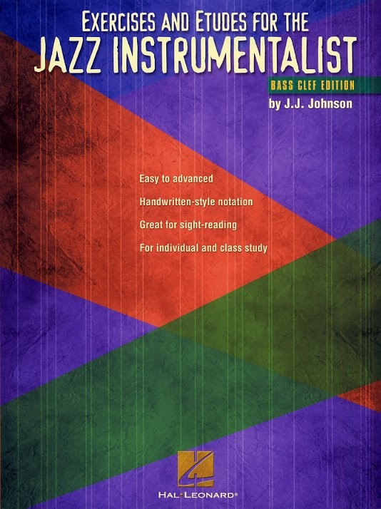 Exercises And Etudes For The Jazz Instrumentalist Bass Clef Edition - Bass Clef Instruments