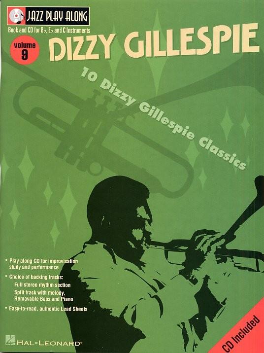 Jazz Play Along Volume 9 Dizzy Gillespie Bflatinst + Cd - B Flat Instruments