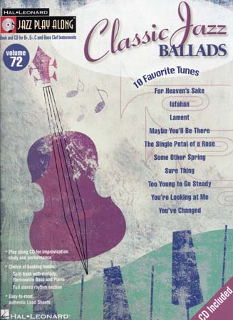 JAZZ PLAY ALONG VOL.72- CLASSIC JAZZ BALLADS + CD - Bb, Eb, C INSTRUMENTS