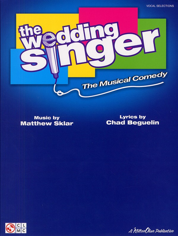 THE WEDDING SINGER THE MUSICAL COMEDY - PVG