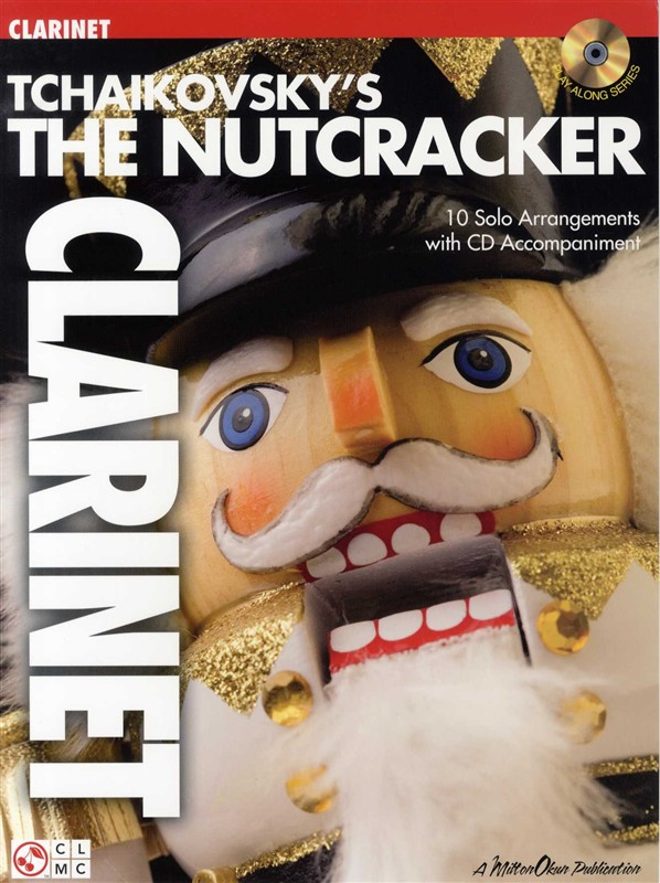 TCHAIKOVSKY'S THE NUTCRACKER + CD - CLARINET