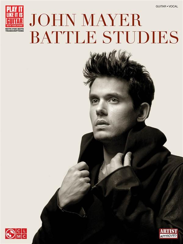 John Mayer Battle Studies Play It Like It Is Guitar Transcriptions - Guitar Tab