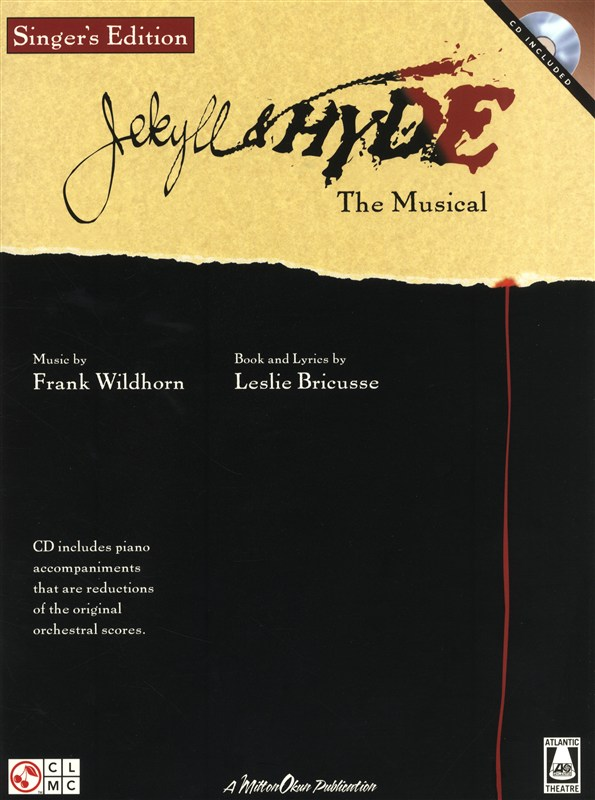 WILDHORN AND BRICUSSE JEKYLL AND HYDE THE MUSICAL SINGERS EDITION - VOICE