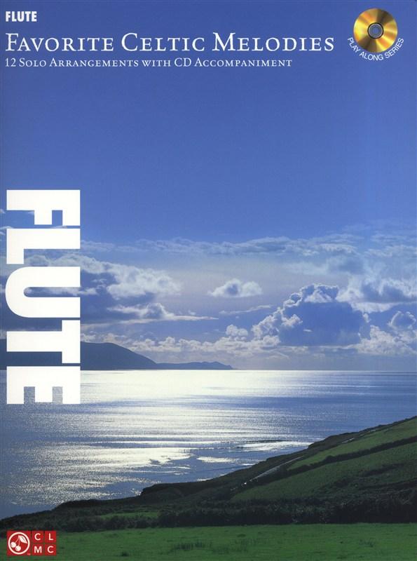 Favorite Celtic Melodies 12 Solo Arrangements - Flute
