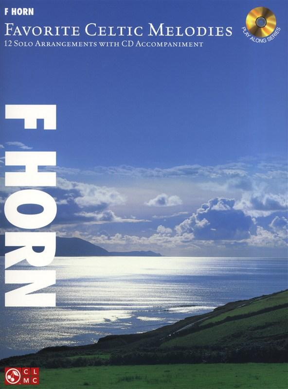 Favorite Celtic Melodies 12 Solo Arrangements F + Cd - Horn