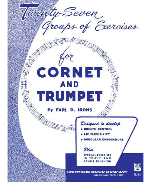 Earl Irons Twenty-seven (27) Groups Of Exercises For Trumpet