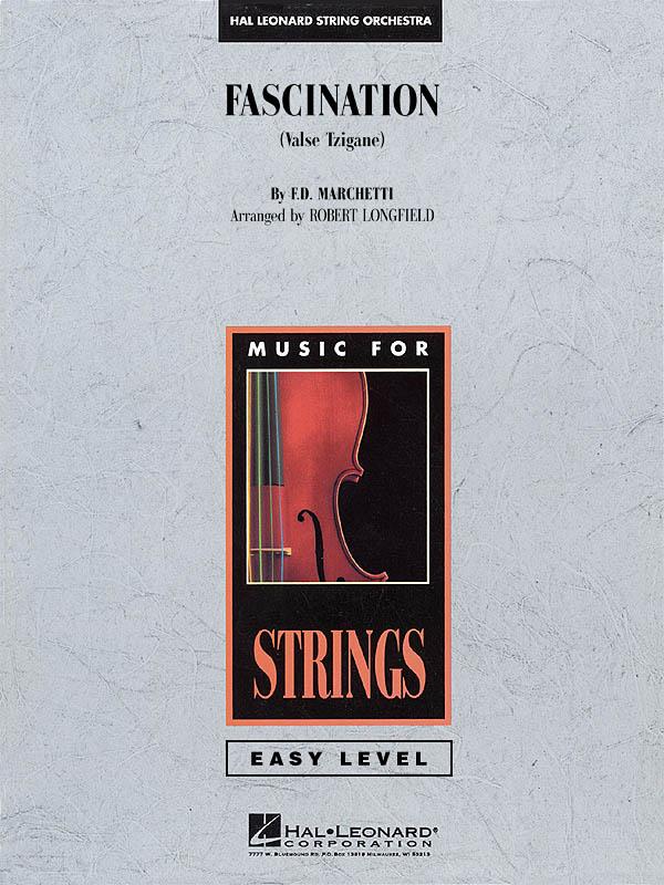 Marchetti - Fascination (arr. Robert Longfield) - Score and Parts