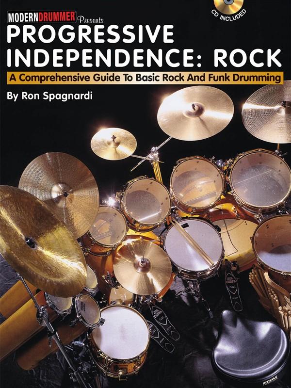 Progressive Independence Comprehensive Guide Rock And Funk Drummng + Cd - Drums