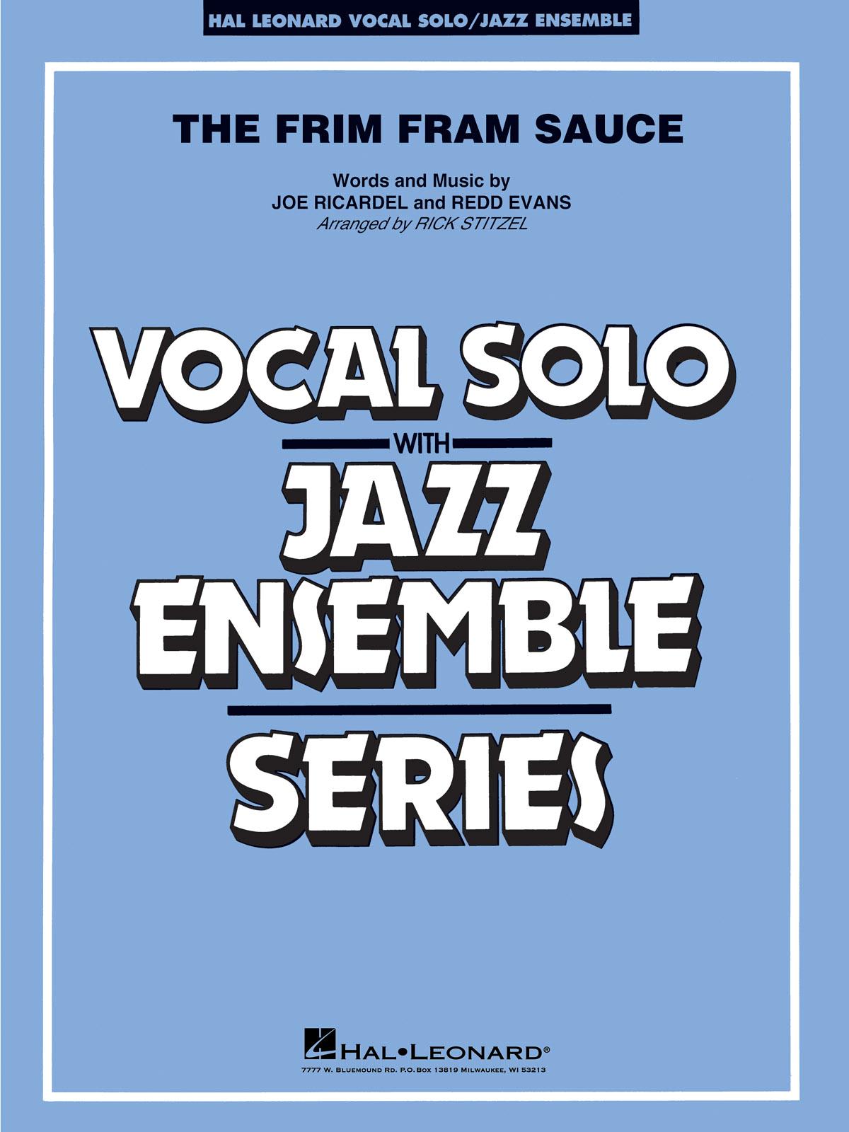The Frim Fram Sauce - Vocal Solo / Jazz Ensemble Series